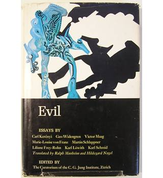 Evil: Studies in Jungian Thought