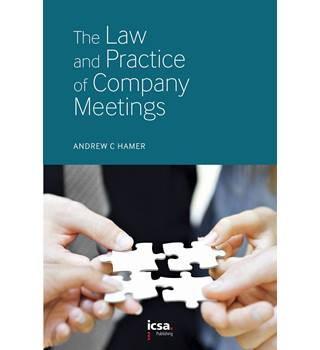 The Law and Practice of Company Meetings by Andrew C Hamer