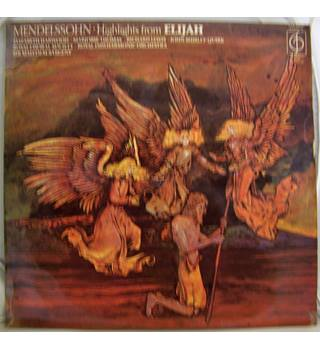 Highlights from oratorio Elijah - Mendelssohn (last sunburst of composer's genius - CFP 40014)
