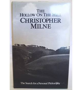 The Hollow on the Hill - signed by Christopher Milne