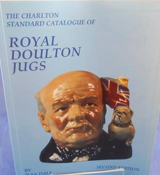 The Charlton Standard Catalogue of Royal Roulton Jugs: Second Edition (1993)