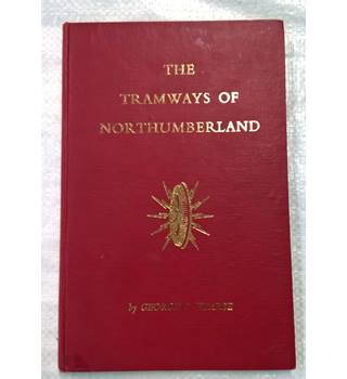 The Tramways of Northumberland