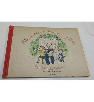 Christopher's Rainy Day Book, 1945, First Edition