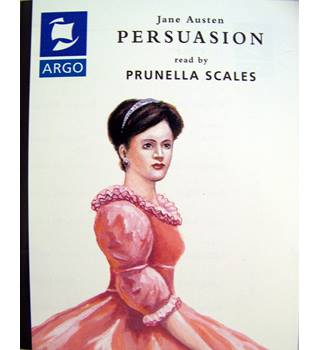 Persuasion , by Jane Austen (positive & negative human qualities combine to affect romance 2 tapes)