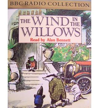 Wind in the Willows (Alan Bennnett narrates children's riverside classic 2 tapes)