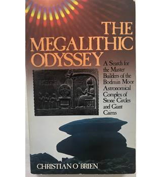 The Megalithic Odyssey /Christian O'Brien