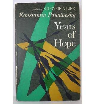 Years of Hope, vol. 4 of Story of a Life