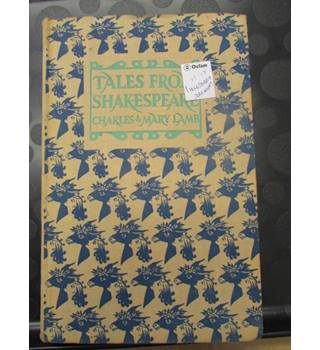 Tales From Shakespeare(illustrated by Arthur Rackham)- Charles and Mary Lamb