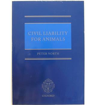 Civil Liability for Animals - Sir Peter North