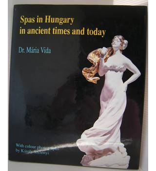 Spas in Hungary in ancient times and today