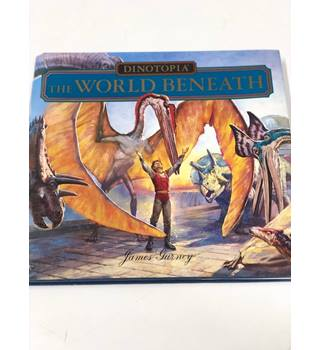 Dinotopia: The World Beneath 1st Edition