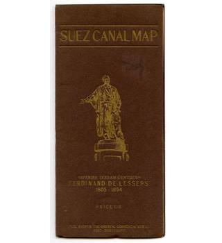 The Suez Canal - Map and Notes of the World's Most Important Waterway.