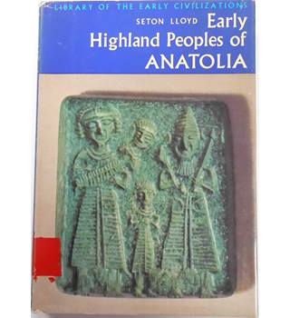 Early highland peoples of Anatolia