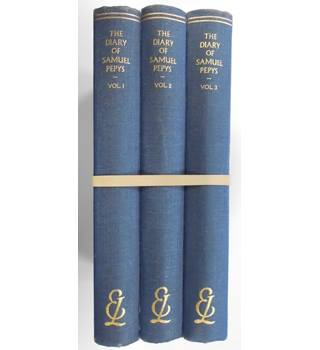The diary of Samuel Pepys Volume 1, 2 and 3