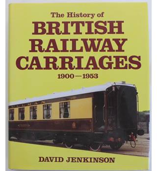 The History of British Railway Carriages, 1900-1953 | Oxfam GB | Oxfam's  Online Shop