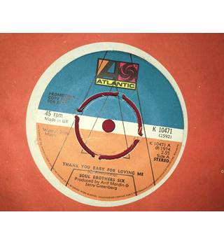 Thank You Baby For Loving Me By Soul Brothers Six Vinyl 45