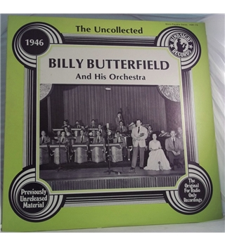"""The Uncollected Billy Butterfield 1946"" LP  - HSR-173"