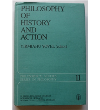 Philosophy of History & Action