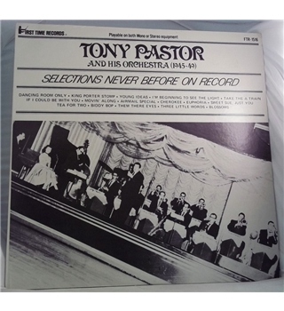 """Tony Pastor And His Orchestra -Selections Never Before On Record"" LP - FTR 1516"