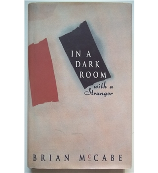 In a Dark Room With a Stranger - Brian McCabe - signed 1st edition