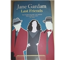 Last Friends by Jane Gardam - Signed
