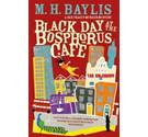Black day at the Bosphorus Cafe