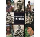 The World of Tattoo: An Illustrated History