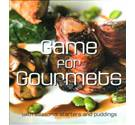 Game for Gourmets