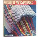 Card Weaving by Ruth Katz [First edition, 1977]