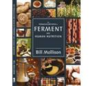 The Permaculture Book of Ferment and Human Nutrition