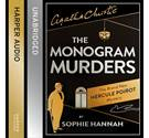 The Monogram Murders. A Hercule Poirot Mystery read by Julian Rhind-Tutt