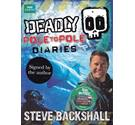 Deadly Pole to Pole Diaries - Steve Backshall - Signed First Edition