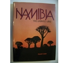 Namibia : The Untamed Land