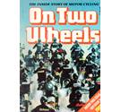 27 issues of On Two Wheels magazine : the Inside Story of Motor Cycling