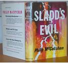 Sladd's Evil - Signed First Edition