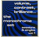 The Monochrome Set ‎– Volume, Contrast, Brilliance... (Sessions & Singles Vol. 1) MRED 47