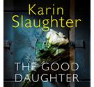 The good daughter- Slaughter Audiobook
