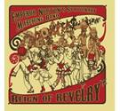 Reign of Revelry (New & Sealed CD album) Emperor Norton's Stationary Marching Band