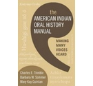 The American Indian oral history manual-Trimble, Sommer & Quinlan