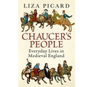 Chaucers People Everyday Lives In Medieval England