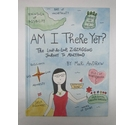 Am I There Yet? - by Mari Andrew - Self-Illustrated Memoir/Life Guide