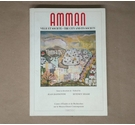 Amman, Ville et Societe/The City and its Society