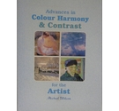 Advances in Colour Harmony & Contrast for the Artist