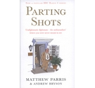 Parting Shots by Matthew Parris and Andrew Bryson - Signed