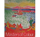Masters of Colour -- Derain to Kandinsky