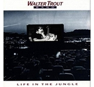 Walter Trout Band Life in the Jungle CD