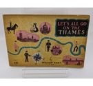 Let's All Go on the Thames by William Kent