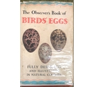 The Observer's Book of British Birds' Eggs: Describing More Than One Hundred and Eighty Eggs