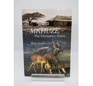 Mkhuze: The Formative Years by Reg Gush - Signed