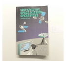 Cost-Effective Space Mission Operations :Space Technology Series. Second Edition.